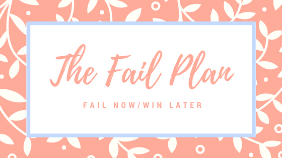 The Fail Plan